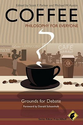 Coffee: Philosophy for Everyone: Grounds for Debate