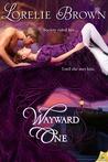 Wayward One (Waywroth Academy #1)