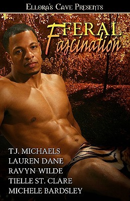 Feral Fascination by T.J. Michaels