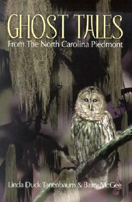 Ghost Tales from the North Carolina Piedmont