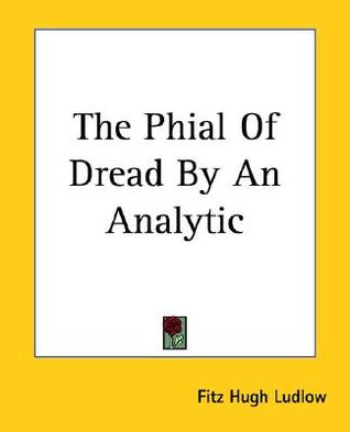 The Phial Of Dread By An Analytic