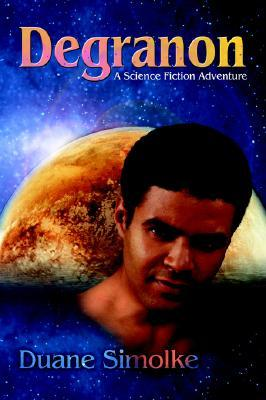 Degranon: A Science Fiction Adventure