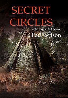 Secret Circles by F. Paul Wilson