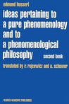 Ideas Pertaining to a Pure Phenomenology and to a Phenomenological Philosophy: Second Book Studies in the Phenomenology of Constitution
