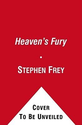 Heaven's Fury by Stephen W. Frey