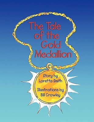 The Tale of the Gold Medallion