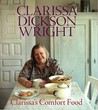 Clarissa's Comfort Food. Clarissa Dickson Wright
