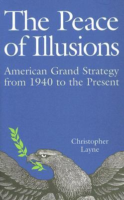 The Peace of Illusions by Christopher Layne