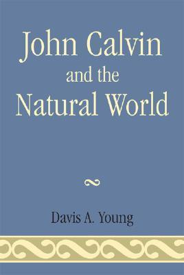 John Calvin and the Natural World (ePUB)