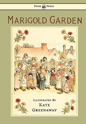 Marigold Garden: Pictures and Rhymes
