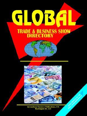 Global Trade & Business Show Directory, Vol.1