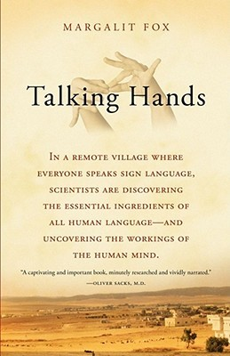 Talking hands what sign language reveals about the mind by margalit fox fandeluxe Image collections