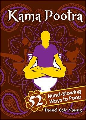 kama-pootra-52-mind-blowing-ways-to-poop