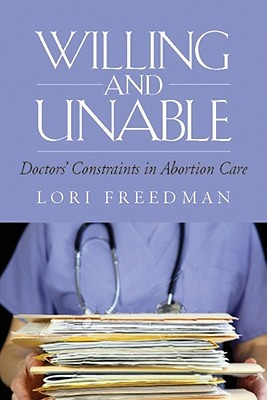 Willing and Unable by Lori R. Freedman