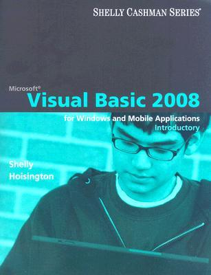 Visual Basic 2008 for Windows and Mobile Applications: Introductory