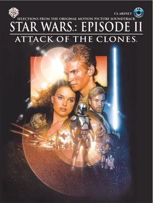 Star Wars Episode II Attack of the Clones: Clarinet, Book & CD [With CD]
