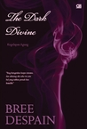 The Dark Divine by Bree Despain