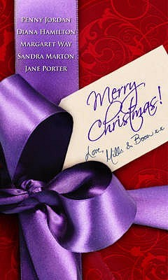 """Merry Christmas Love """"Mills And Boon"""": With A Spanish Christmas And A Seasonal Secret And Outback Christmas And Miracle On Christmas Eve? And The Italian's ... Bride"""