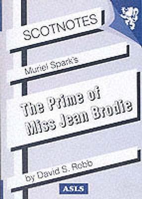 Muriel Spark's The Prime of Miss Jean Brodie