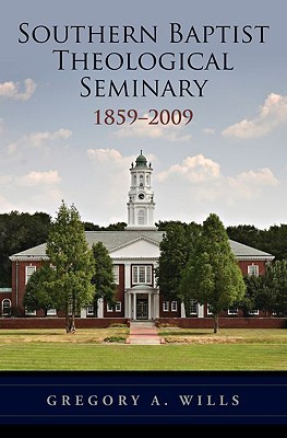 Southern Baptist Theological Seminary 1859-2009