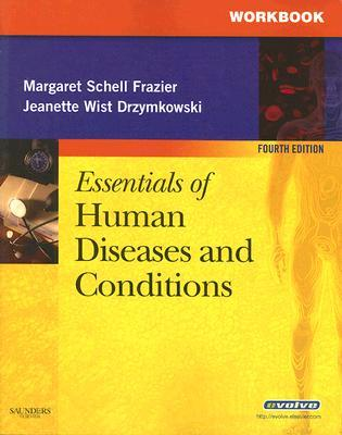 Essentials of Human Diseases and Conditions Workbook