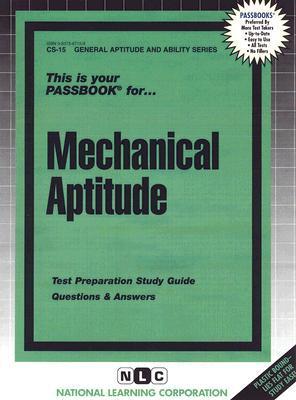 Mechanical Aptitude Test (General Aptitude And Abilities Series Cs 15)