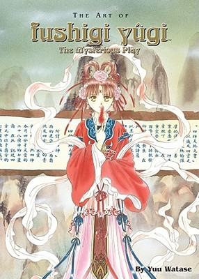 The Art of Fushigi Yûgi by Yuu Watase