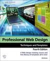 Professional Web Design: Techniques and Templates
