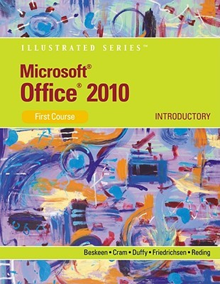 Microsoft Office 2010 Illustrated, Introductory, First Course