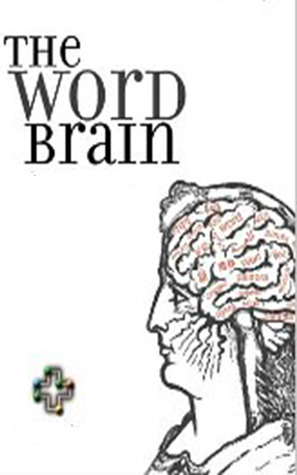 The Word Brain by Bernd Sebastian Kamps