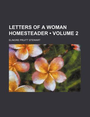 letters-of-a-woman-homesteader-volume-2