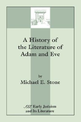 A History of the Literature of Adam and Eve (ePUB)
