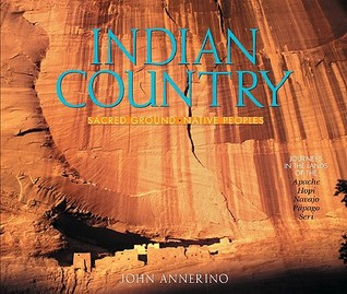 Indian Country: Sacred Ground, Native Peoples