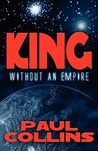 King Without an Empire