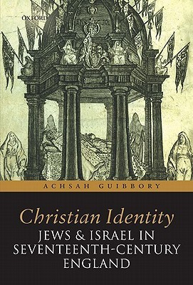 christian-identity-jews-and-israel-in-17th-century-england