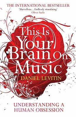 This is your brain on music the science of a human obsession by this is your brain on music the science of a human obsession by daniel j levitin fandeluxe Images