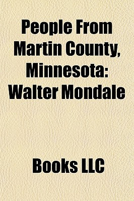 People From Martin County, Minnesota: Walter Mondale