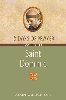 15 Days of Prayer with Saint Dominic por Alain Quilici 978-0764807169 PDF MOBI