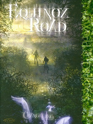 Equinox Road (Changeling: The Lost)
