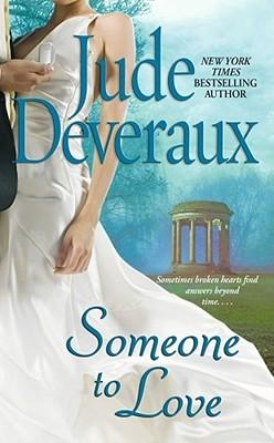 Someone to Love by Jude Deveraux