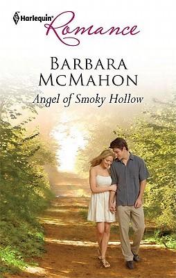 [Epub] ↠ Angel of Smoky Hollow  Author Barbara McMahon – Plummovies.info