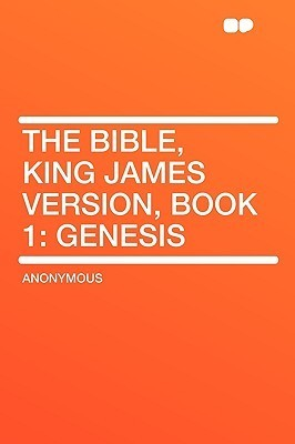 The Bible, King James Version, Book 1: Genesis