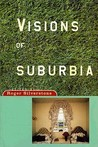 Visions of Suburbia