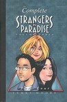 The Complete Strangers in Paradise, Volume 3, Part 4 by Terry Moore