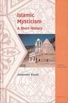 Islamic Mysticism: A Short History