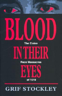Blood in Their Eyes by Grif Stockley