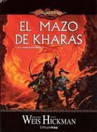 El Mazo de Kharas (Dragonlance: Las Crónicas Perdidas #1)