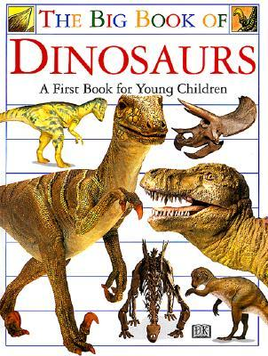 The Big Book of Dinosaurs by Angela Wilkes