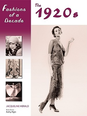 Fashions of a Decade by Jacqueline Herald