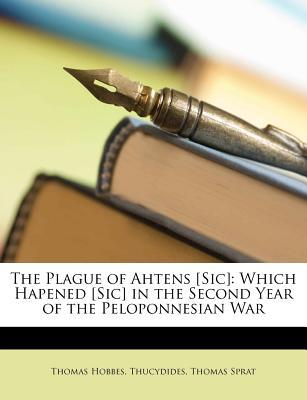 The Plague of Ahtens [Sic]: Which Hapened [Sic] in the Second Year of the Peloponnesian War